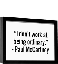 Same as Paul, I don't do ordinary.